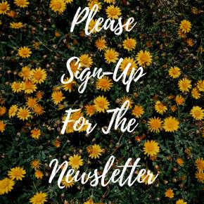 Please Sign UpForTheNewsletter